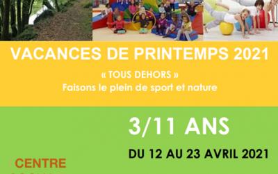 VACANCES PRINTEMPS 2021 – Accueil 3/11 ans